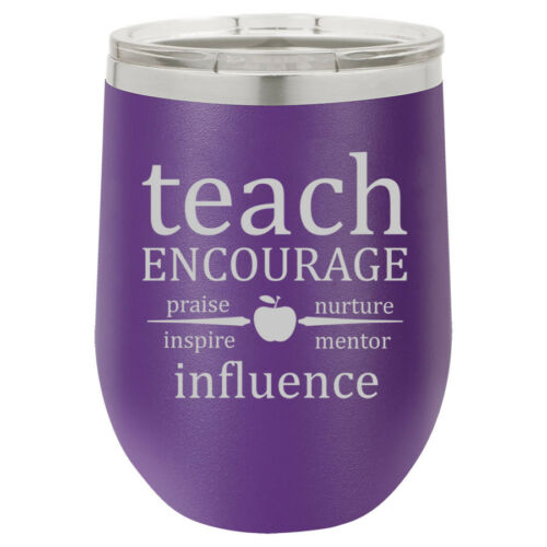 Stemless Wine Tumbler Coffee Travel Mug Glass Teach Encourage Influence Teacher