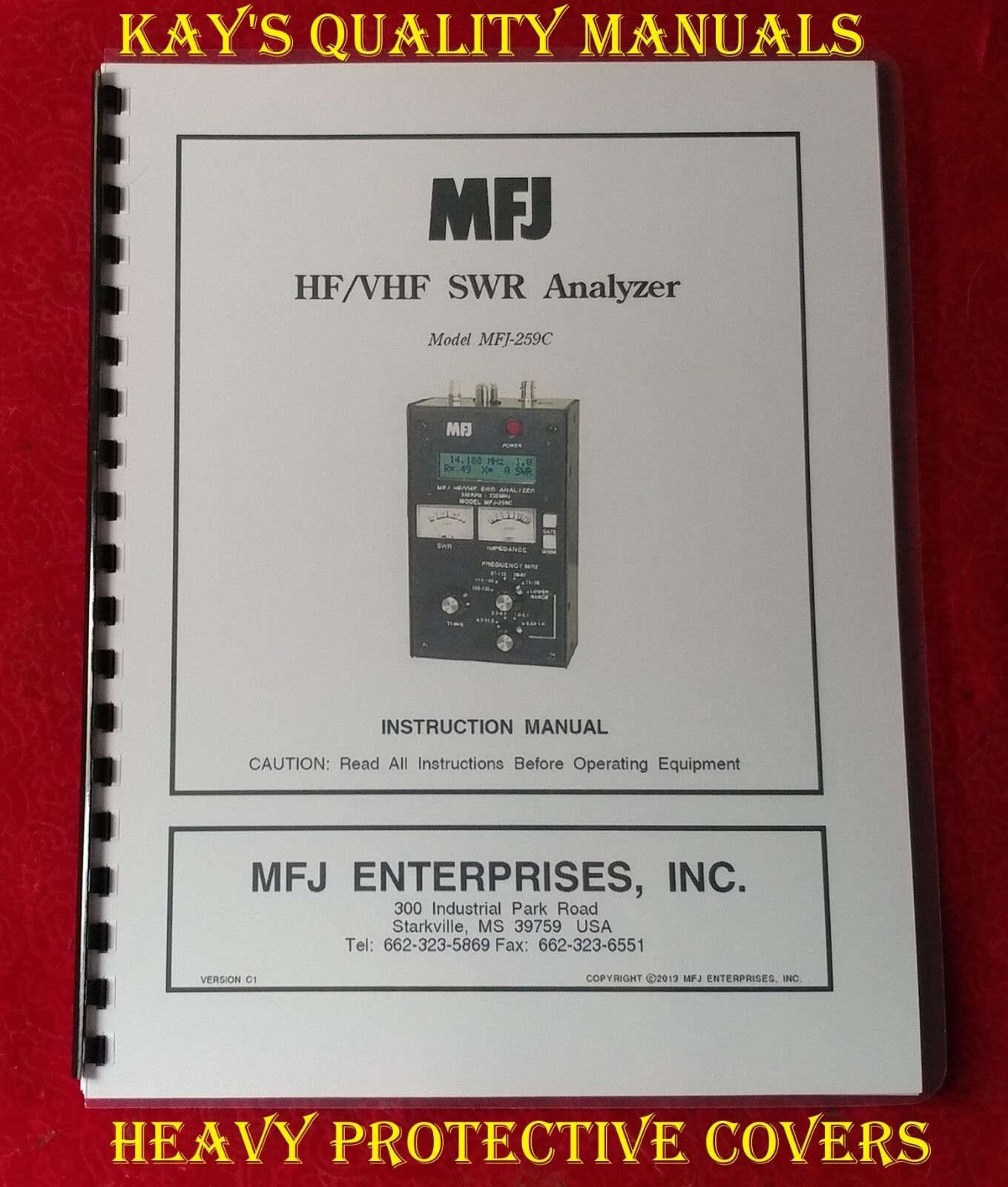 Highest Quality MFJ-259C HF/VHF SWR Analyzer Instruction Manual *ON 32LB PAPER*. Available Now for 22.95
