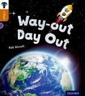 Oxford Reading Tree Infact: Level 8: Way-Out Day Out by Rob Alcraft (Paperback, 2014)