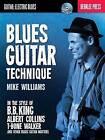 Blues Guitar Technique by Michael Williams (Paperback, 2014)