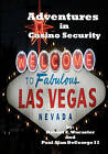 Adventures in Casino Security by Robert Wacaster, Paul DeGeorge (Paperback / softback, 2008)
