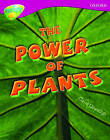 Oxford Reading Tree: Level 10: Treetops Non-Fiction: the Power of Plants by Claire Llewellyn (Paperback, 2005)
