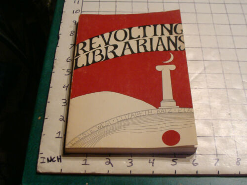 vintage 1972 book REVOLTING LIBRARIANS by CELESTE WEST & ELIZABETH KATZ