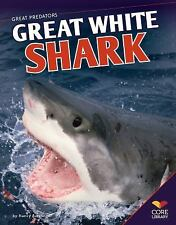 Great Predators: Great White Shark by Nancy Furstinger (2013, Hardcover)