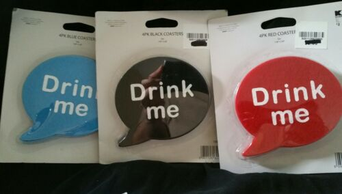 "Drink Me Coaster 4 in each pack 3.90/"" x 3.60/"""