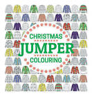 Christmas Jumper Colouring by GMC Editors (Pamphlet, 2015)