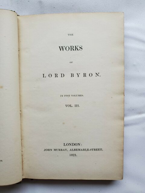 The Works of Lord Byron Volume 3 1823