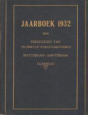 JAARBOEK 1932 VEREENIGING TECHNICI SCHEEPVAARTGEBIED