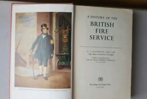 A-HISTORY-OF-THE-BRITISH-FIRE-SERVICE-BY-G-V-BLACKSTONE-HARD-BACK