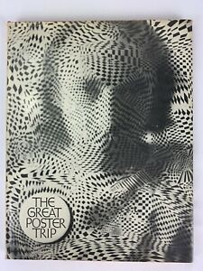 The-Great-Poster-Trip-FIRST-ED-1968-Vintage-Art-Book-Eureka-60-039-s-Psychedelic