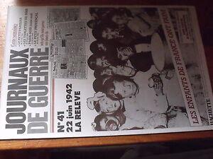 $$ Journaux De Guerre N°41 22/06/1942 La Releve Les Enfants De France Ont Faim