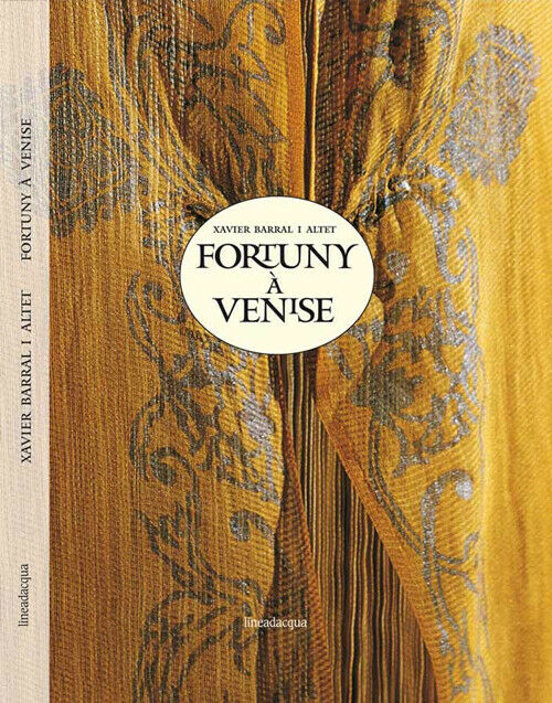 Fortuny à Venise - Barral I Altet Xavier