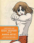 Basic Anatomy for the Manga Artist: Everything You Need to Start Drawing Authentic Manga Characters by Chris Hart (Paperback, 2011)