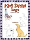 1-2-3 Draw Dogs: A Step-By-Step Guide by Freddie Levin (Paperback / softback)