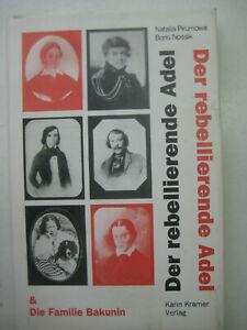 Il rebellierende nobiltà e la famiglia Bakounin pirumowa Anarchismus immagine nastro