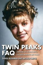 Twin Peaks FAQ : All That's Left to Know about a Place Both Wonderful...