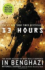 13 Hours : The Inside Account of What Really Happened in Benghazi by Mitchell Zuckoff (2015, Paperback)