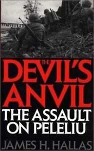 The Devil's Anvil: The Assault on Peleliu, Hallas, James H.