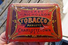 Antique Canadian P.E.I. 'Hickey & Nicholson' smoking tobacco tin can FREE SHIP!
