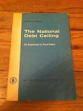 National Debt Ceiling An Experiment In Fiscal Policy Brooking Institution Book