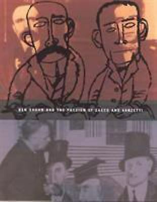 Ben Shahn and the Passion of Sacco and Vanzetti by Shahn, Ben