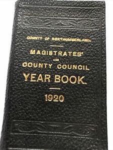 Vintage 1920 Northumberland Magistrates County Council YearBook Local Government