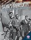 James Meredith and the University of Mississippi by Karen Latchana Kenney (Hardback, 2015)