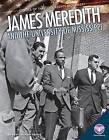 James Meredith and the University of Mississippi by Karen Latchana Kenney (Hardback, 2015)