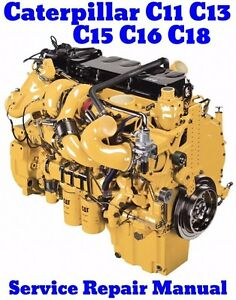 best caterpillar c11 c13 c15 c16 c18 cat acert engine service repair rh ebay com Caterpillar C18 Engine Generator Cat C18 Timing