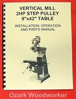9 X 42 Milling Machine Part & Operator's Manual Grizzly,jet,enco,asian 0774
