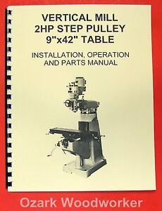 9 x 42 milling machine part operator s manual grizzly jet enco rh ebay com Mill Drill Machine Mill Machine Co