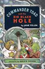 Commander Toad and the Big Black Hole by Jane Yolen (Hardback, 1996)