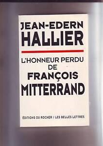 jean-edern-hallier-l-039-honneur-perdu-de-francois-mitterrand