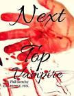 Next Top Vampire by Phil Sketchy (Paperback / softback, 2015)