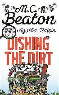 "1 of 1 - ""NEW"" Agatha Raisin: Dishing the Dirt, Beaton, M.C., Book"