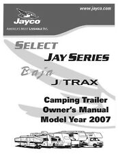 Jayco Fold-Down Pop-Up Tent Trailer Owners Manual- 2007 Baja Jay J Trax Select