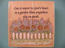 DISCONTINUED One is Nearer Gods Heart in a Garden #HS Garden Verse Unmounted Rubber Stamp
