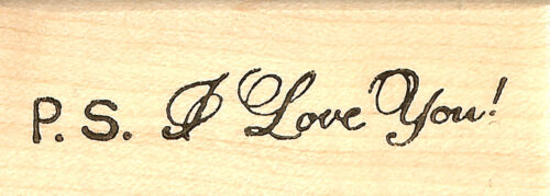 I Love You Wood Mounted Rubber Stamp Northwoods Rubber Stamp New P.S