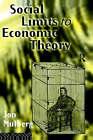 Social Limits to Economic Theory by Jonathan D. Mulberg (Hardback, 1995)