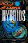 Hybrids by Robert J Sawyer (Paperback / softback)
