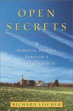 Open Secrets: A Spiritual Journey Through a Country Church, Lischer, Richard, Go