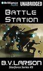 Battle Station by B V Larson (CD-Audio, 2013)