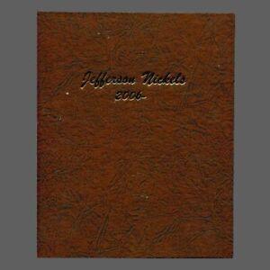 Dansco Jefferson Nickel Coin Album 2006-2023 #7114