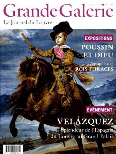 Le JOURNAL du LOUVRE*Grande Galerie N°31,Mars/Avril/Mai 2015*POUSSIN*VELÁZQUEZ*
