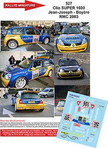 DECALS 1//43 REF 526 RENAULT CLIO S1600 TIRABASSI RALLYE MONTE CARLO 2003 RALLY