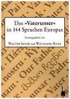 Das »Vaterunser« in 144 Sprachen Europas (2015, Taschenbuch)