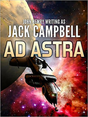 Ad Astra by Jack Campbell (CD-Audio, 2016)