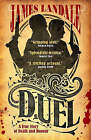 Duel: A True Story of Death and Honour by James Landale (Paperback, 2006)