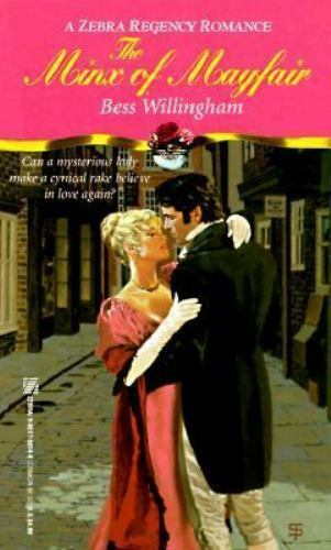 The Minx of Mayfair by Bess Willingham