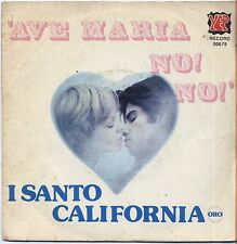 """I SANTO CALIFORNIA - Ave maria no! - VINYL 45 GIRI """"7 1976 VG+/ VG+ CONDITION"""